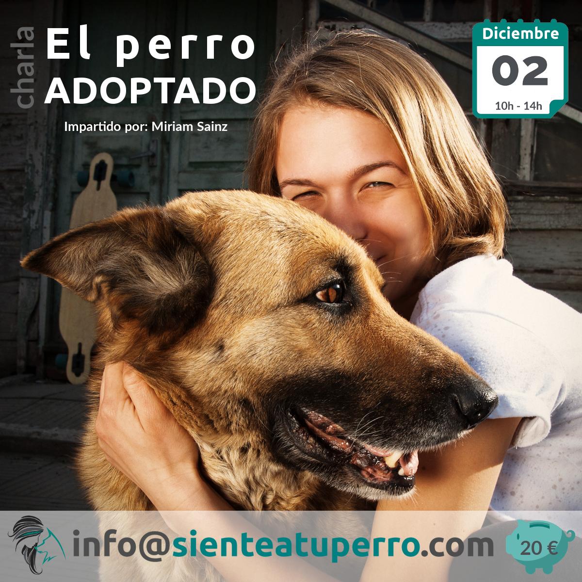 Charla: El perro adoptado